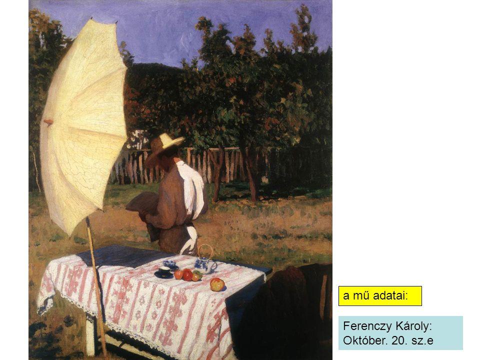 a mű adatai: Ferenczy Károly: Október. 20. sz.e