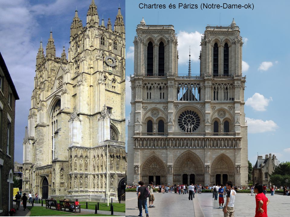Chartres és Párizs (Notre-Dame-ok)