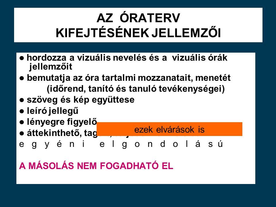 AZ ÓRATERV KIFEJTÉSÉNEK JELLEMZŐI