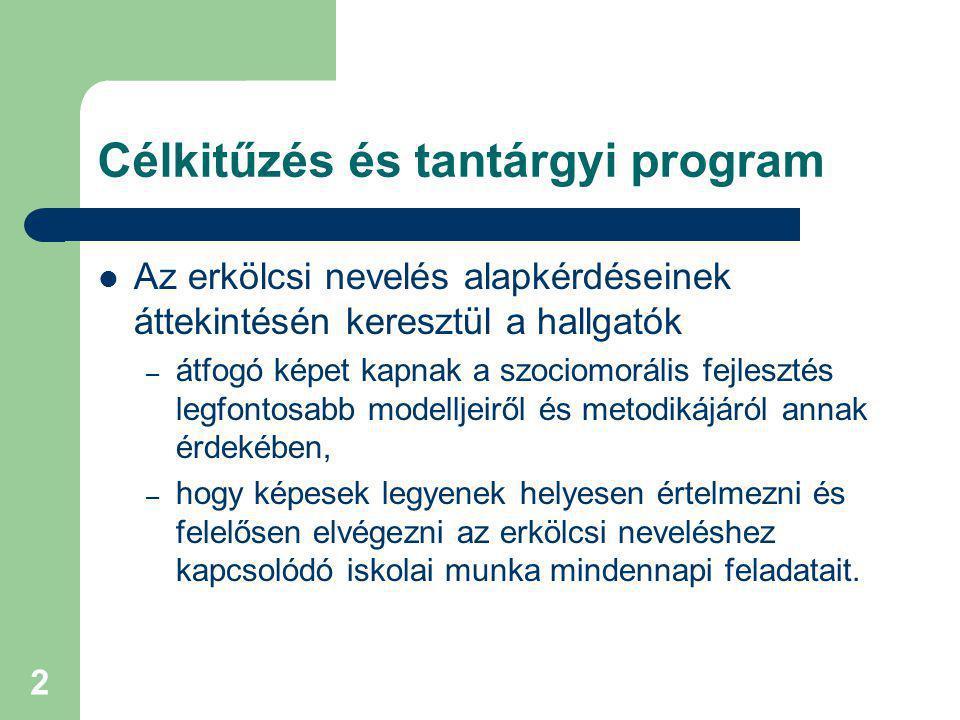 Célkitűzés és tantárgyi program