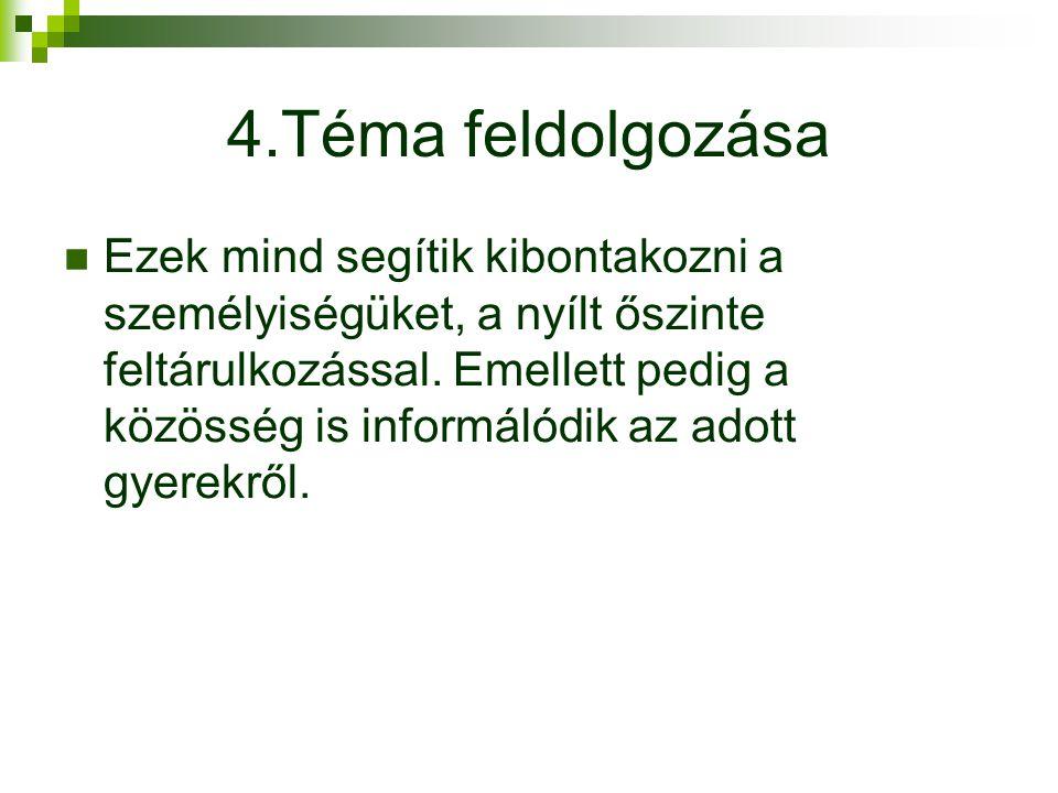 4.Téma feldolgozása