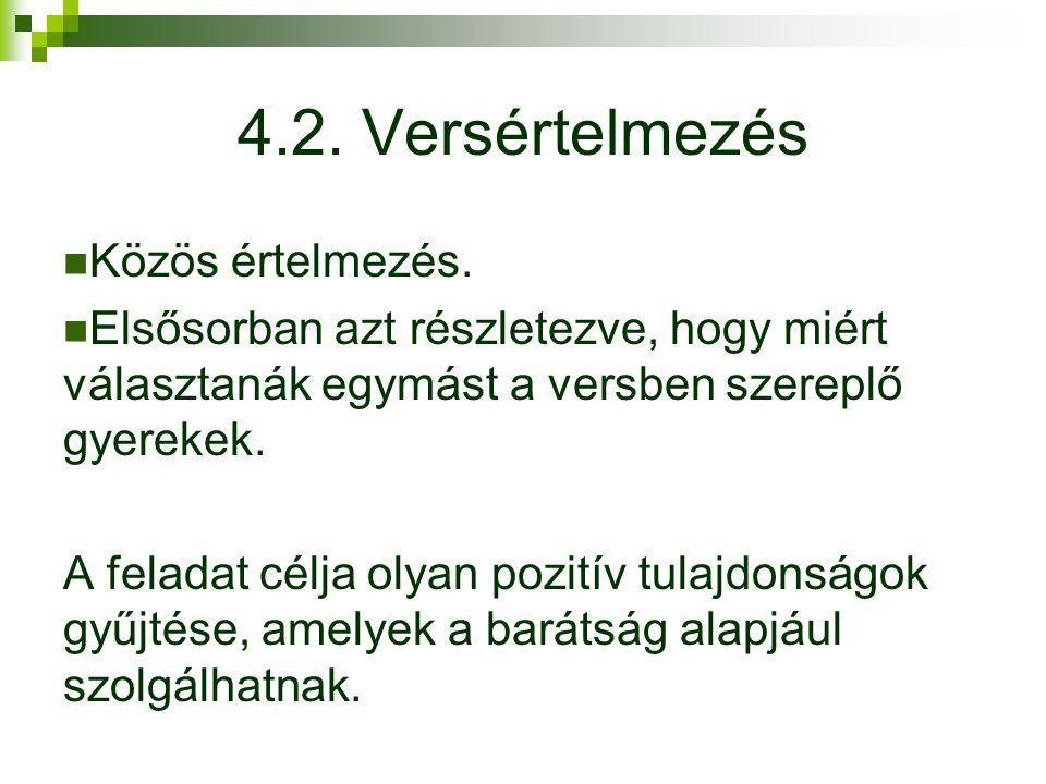 4.2. Versértelmezés Közös értelmezés.
