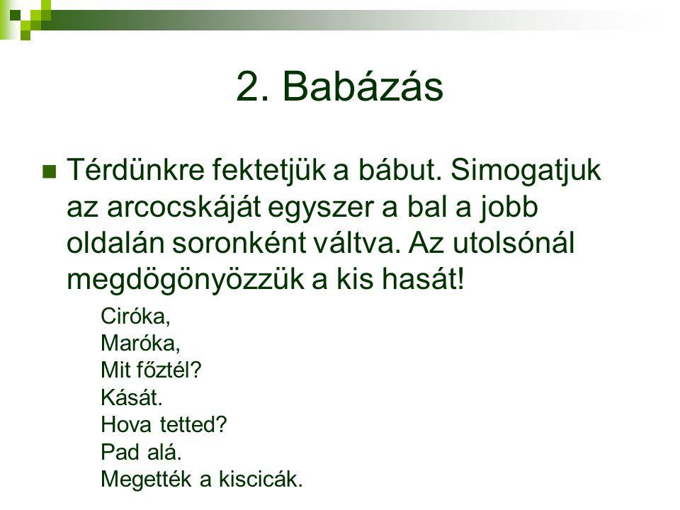 2. Babázás