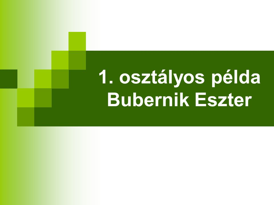 1. osztályos példa Bubernik Eszter