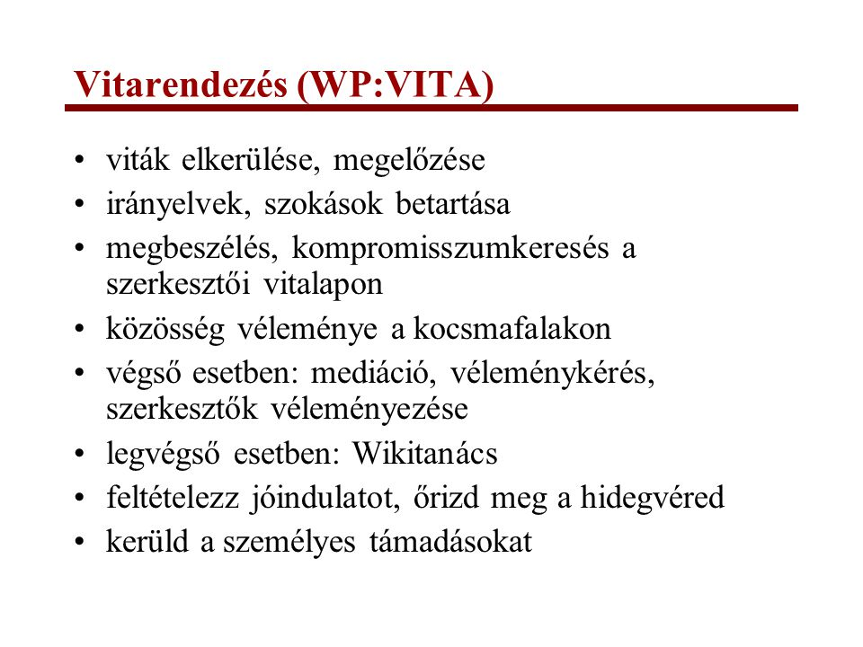 Vitarendezés (WP:VITA)