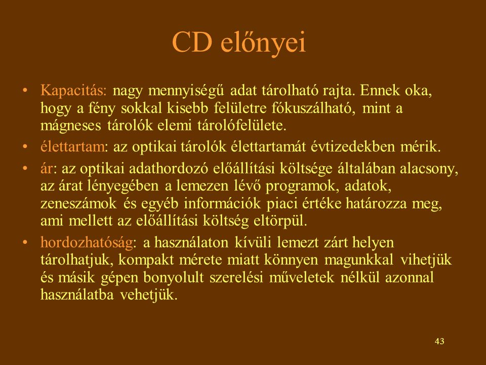 CD előnyei