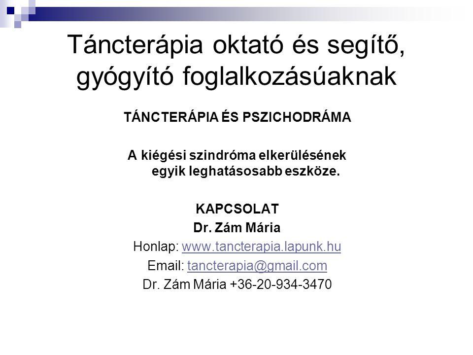 Táncterápia oktató és segítő, gyógyító foglalkozásúaknak