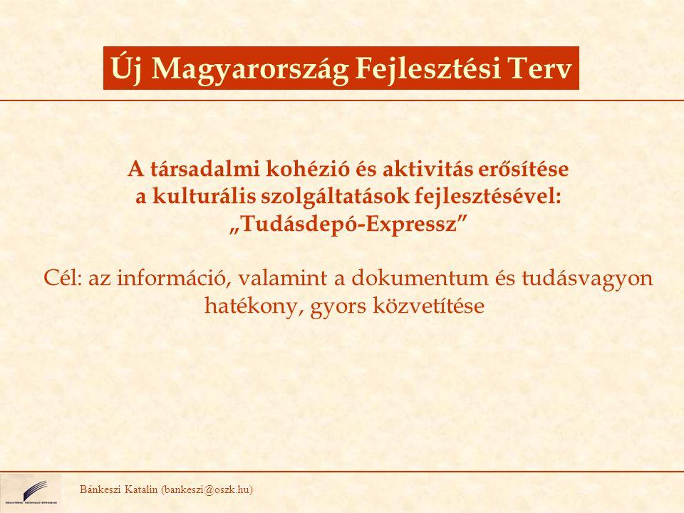 """Új Magyarország Fejlesztési Terv """"Tudásdepó-Expressz"""