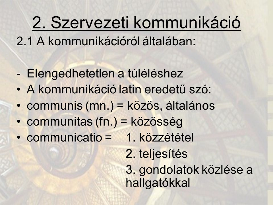 2. Szervezeti kommunikáció