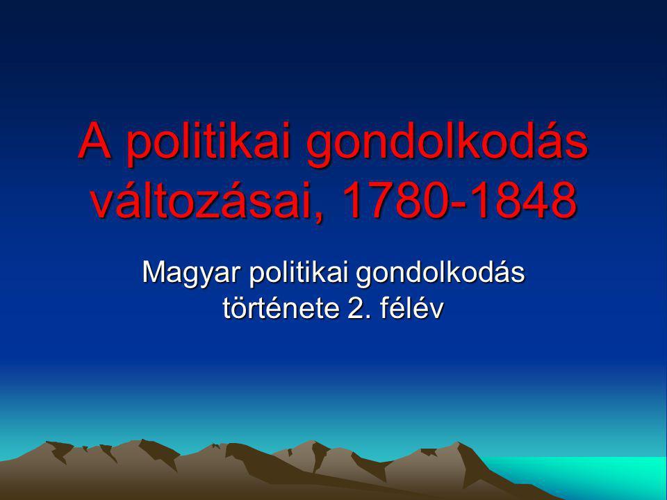 A politikai gondolkodás változásai, 1780-1848