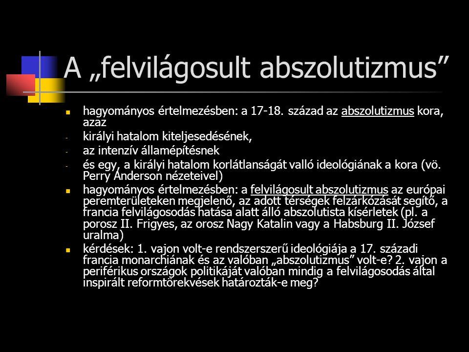 """A """"felvilágosult abszolutizmus"""