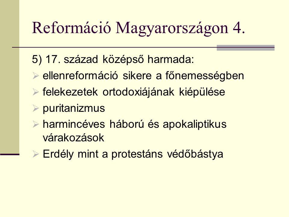 Reformáció Magyarországon 4.