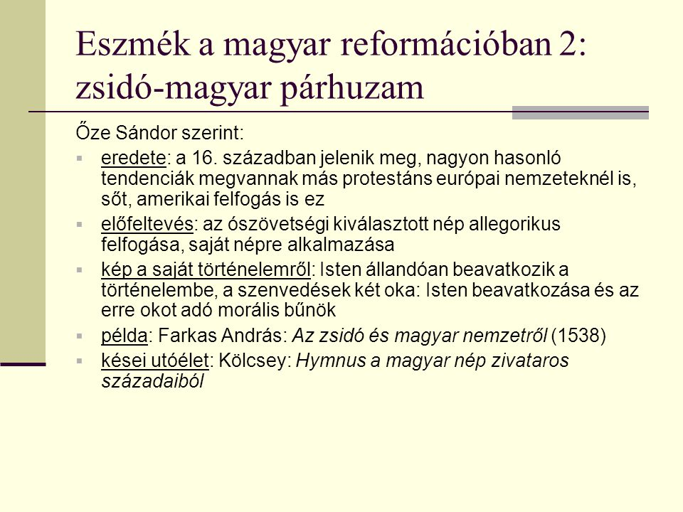 Eszmék a magyar reformációban 2: zsidó-magyar párhuzam