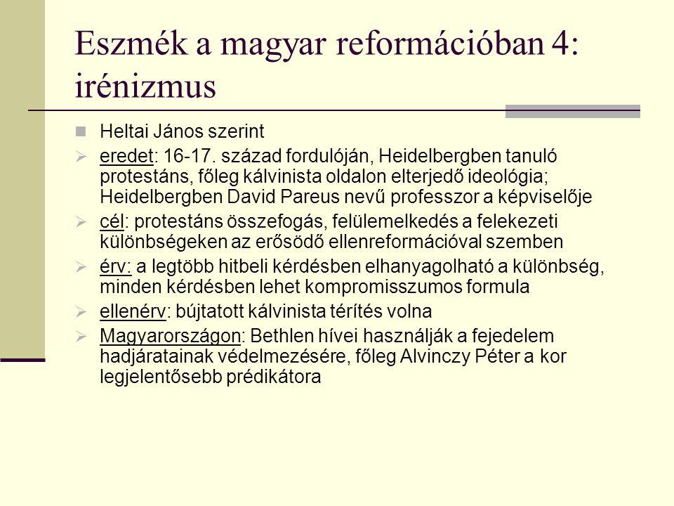 Eszmék a magyar reformációban 4: irénizmus
