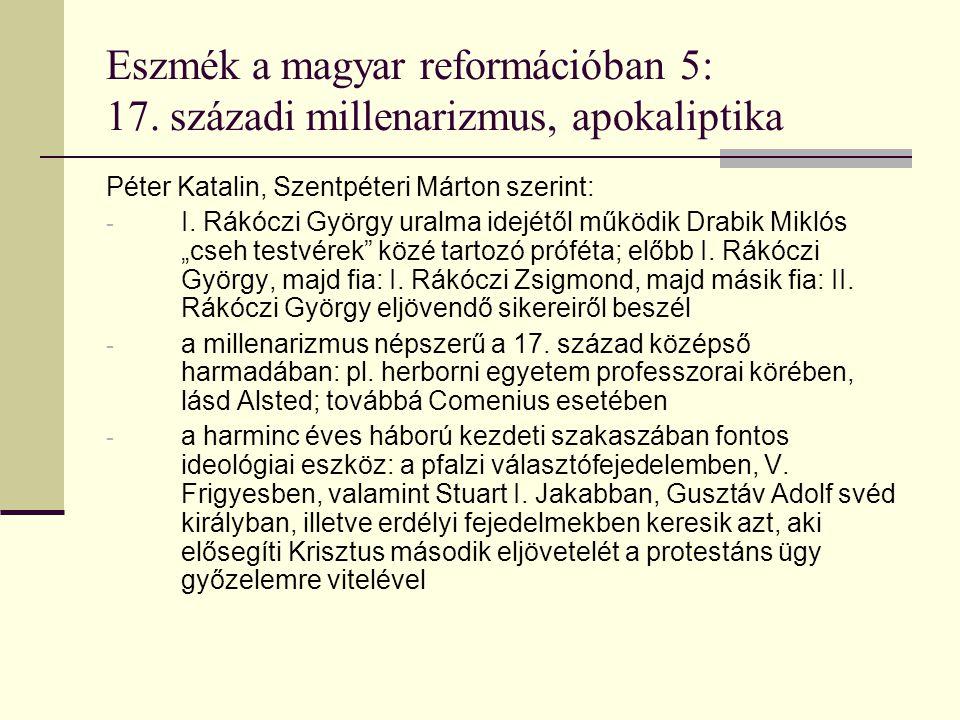 Eszmék a magyar reformációban 5: 17