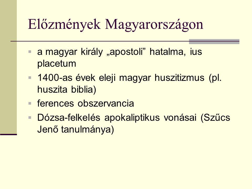 Előzmények Magyarországon