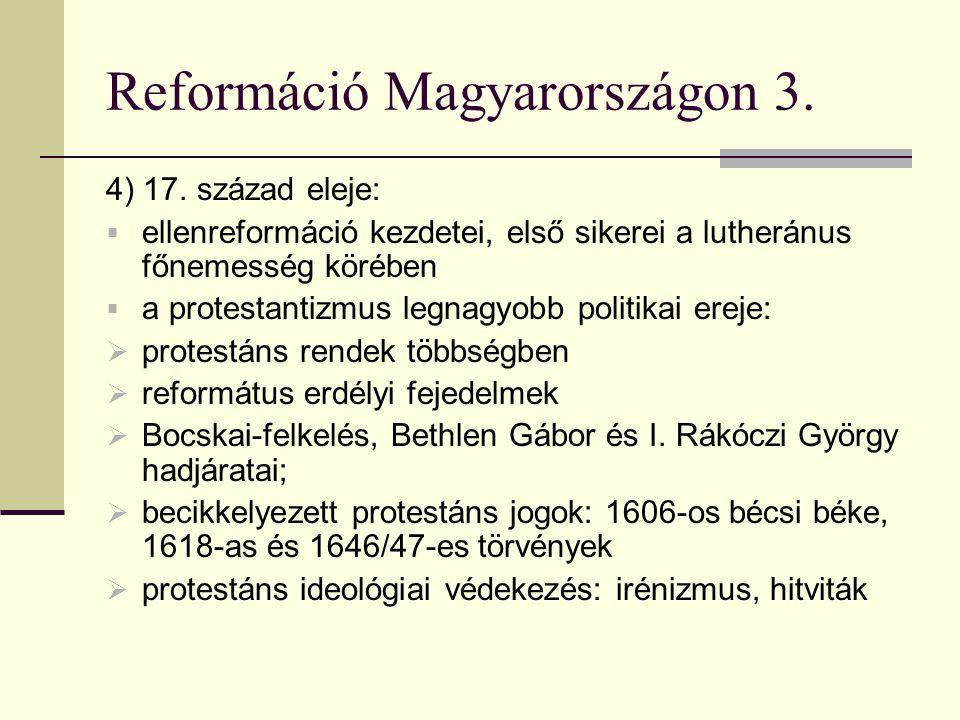 Reformáció Magyarországon 3.