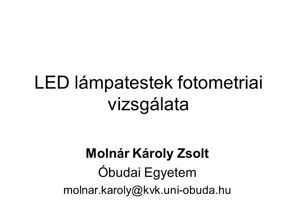 LED lámpatestek fotometriai vizsgálata