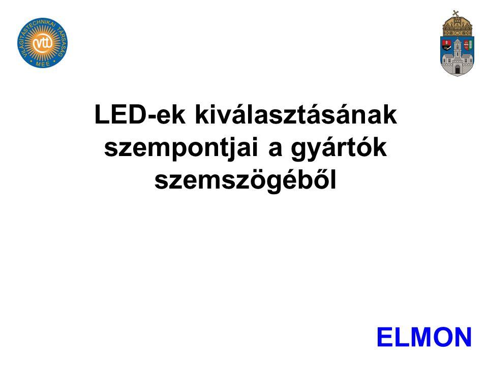 LED-ek kiválasztásának szempontjai a gyártók szemszögéből