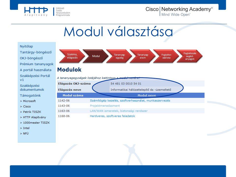 Modul választása Válasszuk az OKJ-böngészőben az Informatikai rendszergazda szakmához tartozó Informatikai hálózattelepítő és –üzemeltető elágazást.