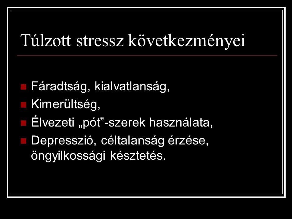 Túlzott stressz következményei