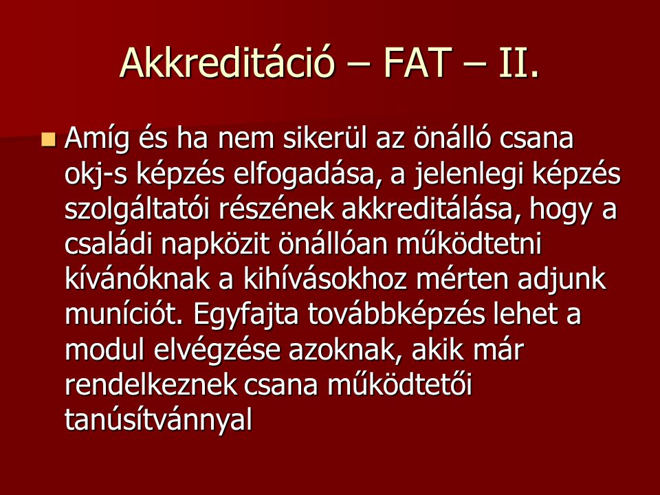 Akkreditáció – FAT – II.