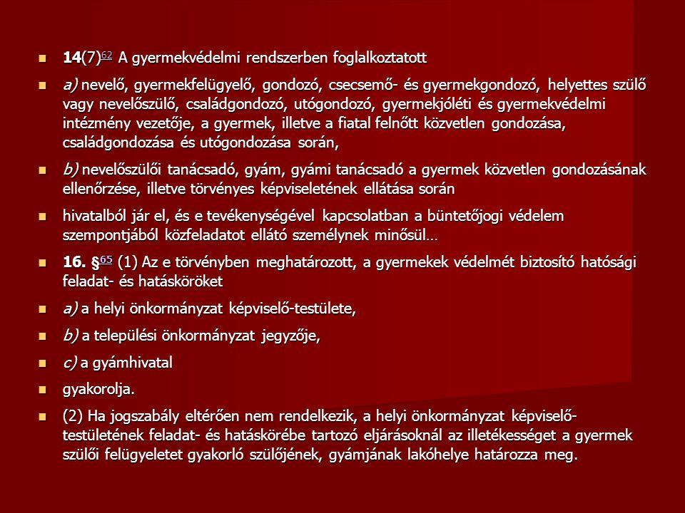 14(7)62 A gyermekvédelmi rendszerben foglalkoztatott