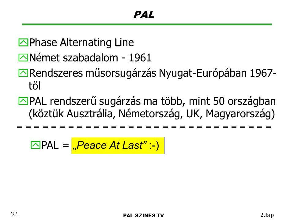 Phase Alternating Line Német szabadalom - 1961