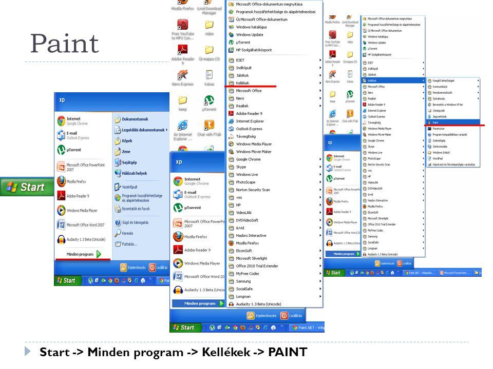 Paint Start -> Minden program -> Kellékek -> PAINT