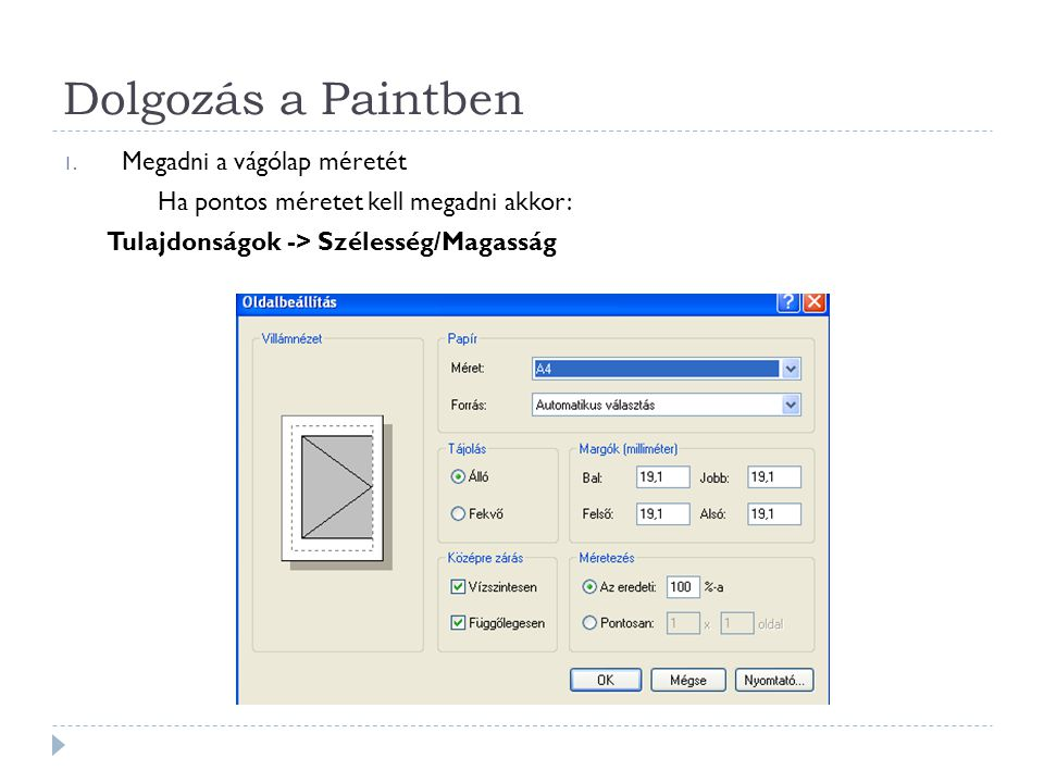 Dolgozás a Paintben Megadni a vágólap méretét