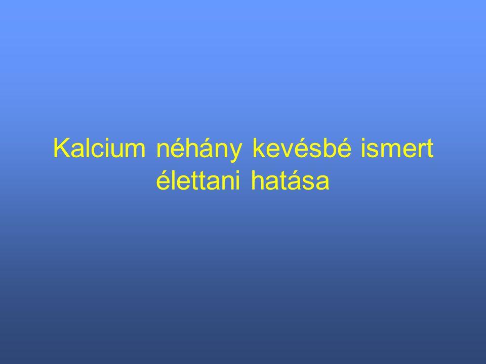 Kalcium néhány kevésbé ismert élettani hatása
