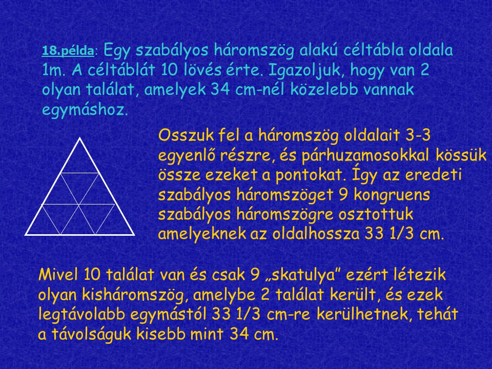 18. példa: Egy szabályos háromszög alakú céltábla oldala 1m