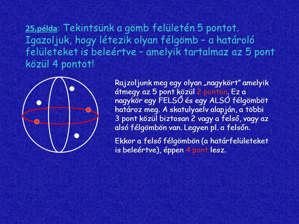 25. példa: Tekintsünk a gömb felületén 5 pontot