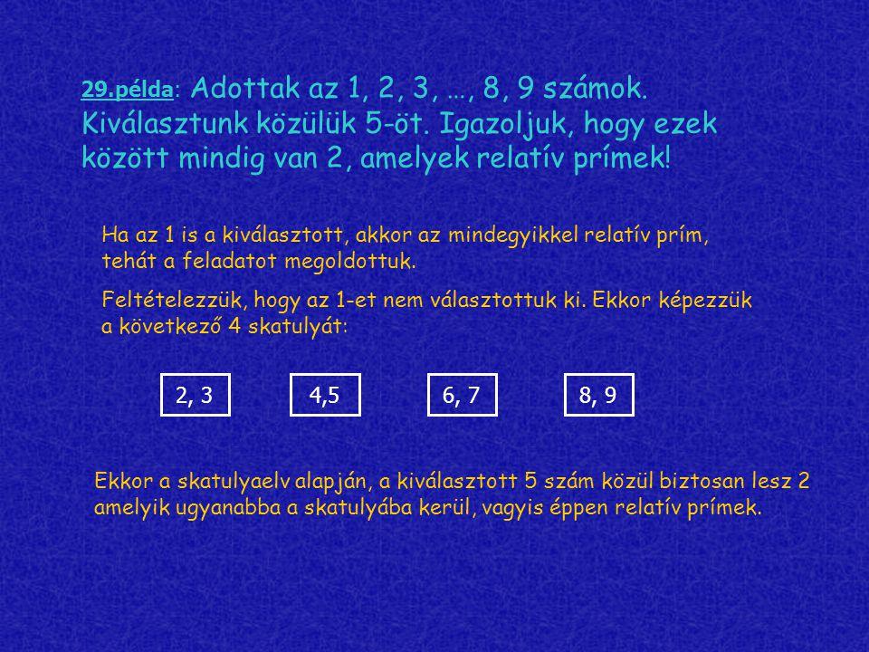 29. példa: Adottak az 1, 2, 3, …, 8, 9 számok