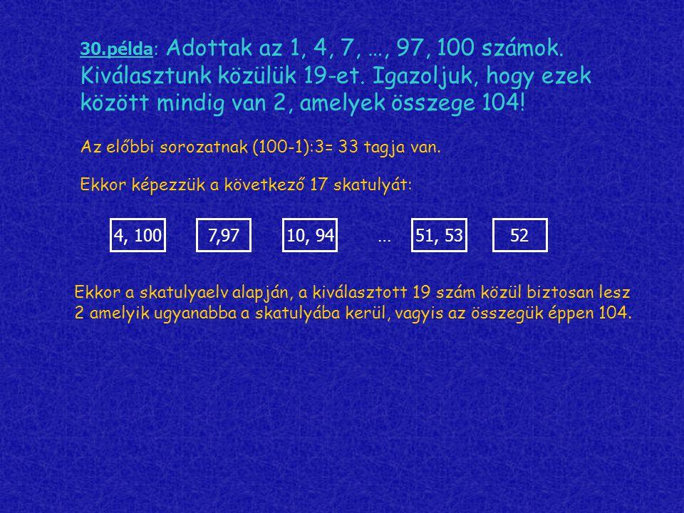 30. példa: Adottak az 1, 4, 7, …, 97, 100 számok