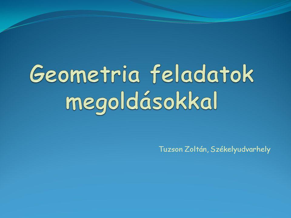Geometria feladatok megoldásokkal