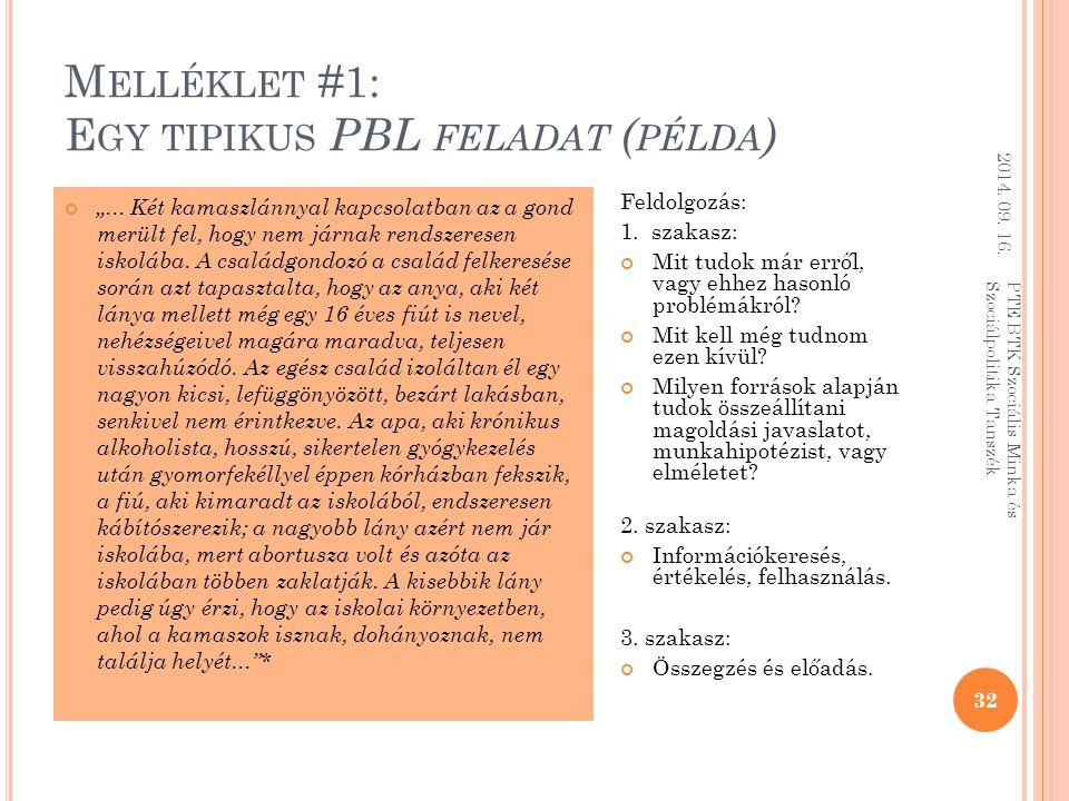 Melléklet #1: Egy tipikus PBL feladat (példa)