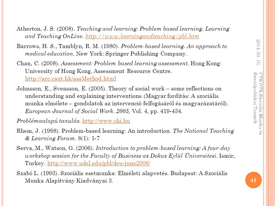 Atherton, J. S. (2008). Teaching and learning: Problem based learning