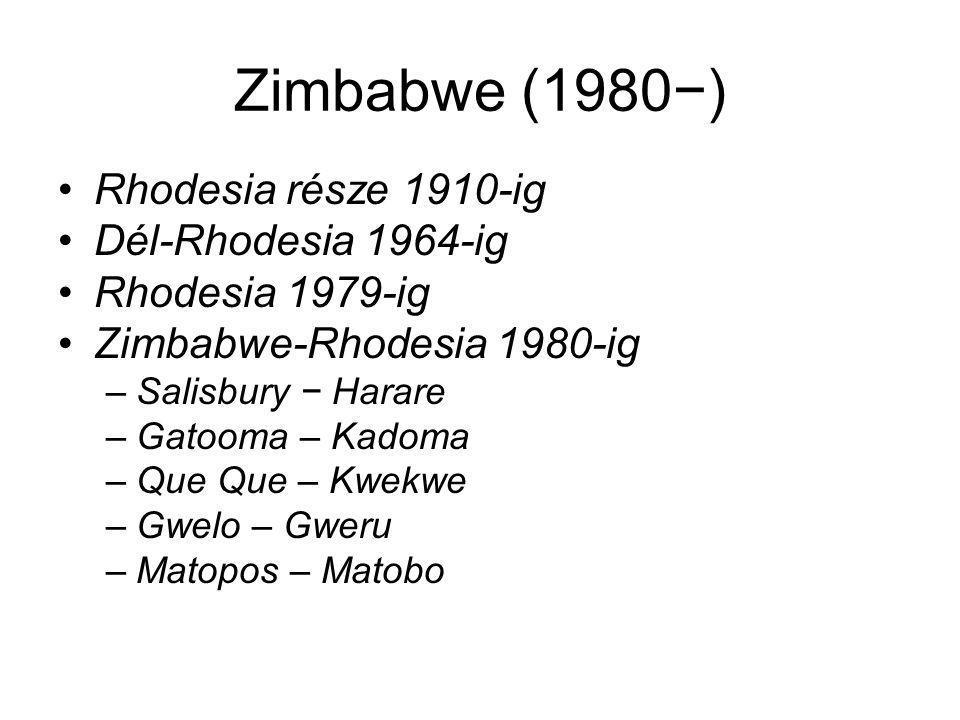 Zimbabwe (1980−) Rhodesia része 1910-ig Dél-Rhodesia 1964-ig
