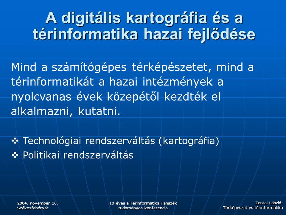 A digitális kartográfia és a térinformatika hazai fejlődése