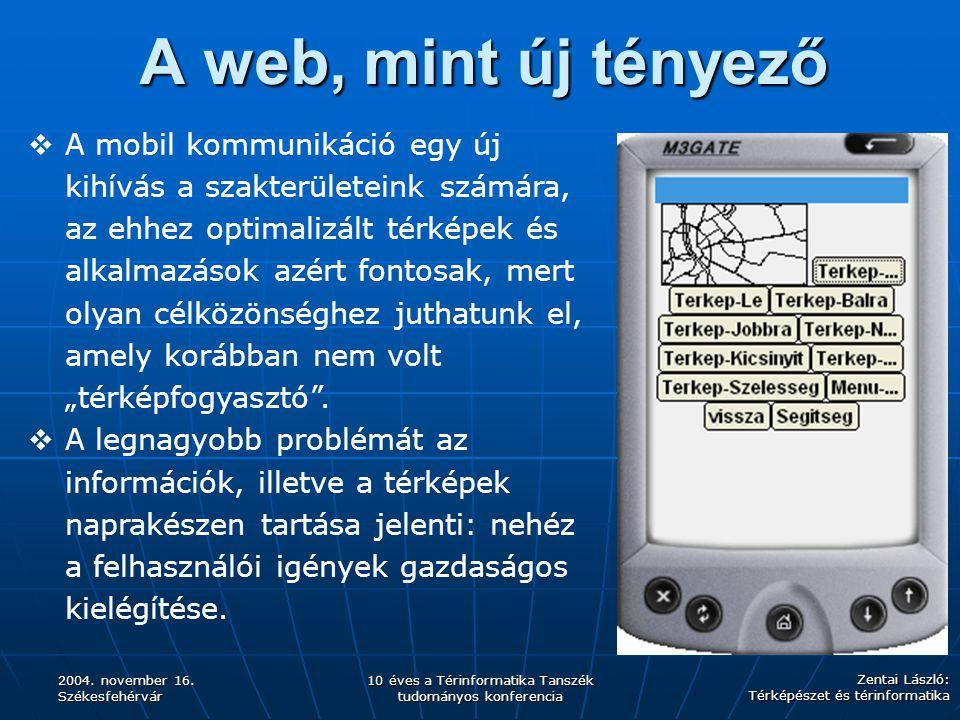 A web, mint új tényező