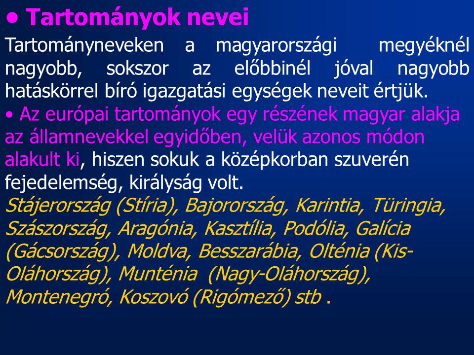 • Tartományok nevei
