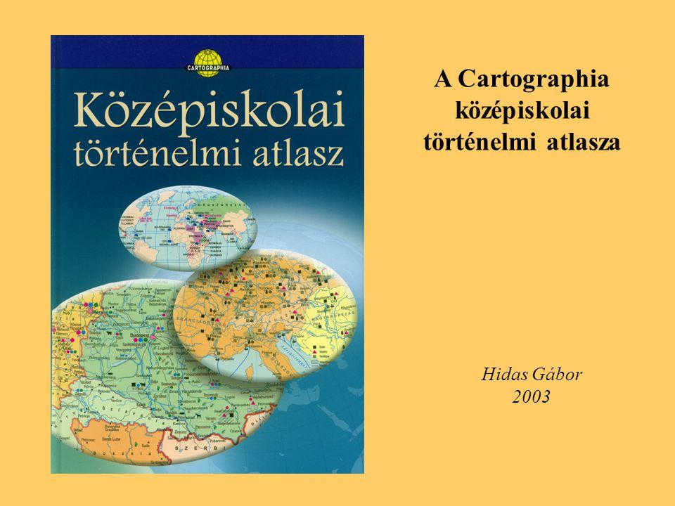 A Cartographia középiskolai történelmi atlasza