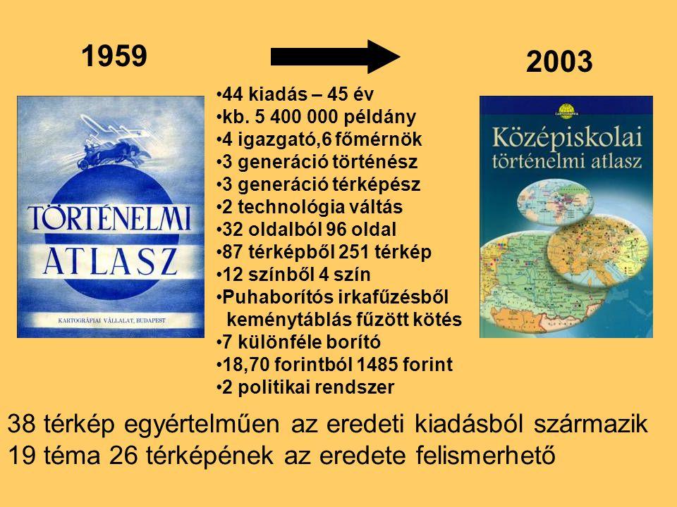 1959 2003 38 térkép egyértelműen az eredeti kiadásból származik