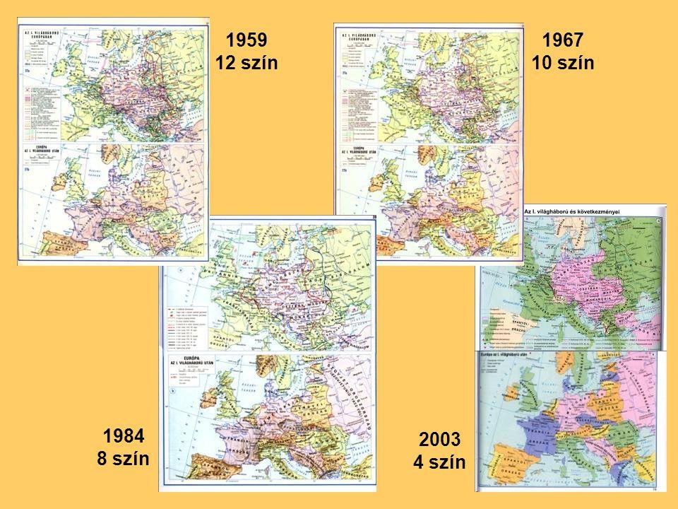 1959 12 szín 1967 10 szín 1984 8 szín 2003 4 szín
