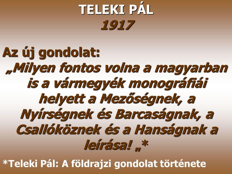 TELEKI PÁL 1917 Az új gondolat: