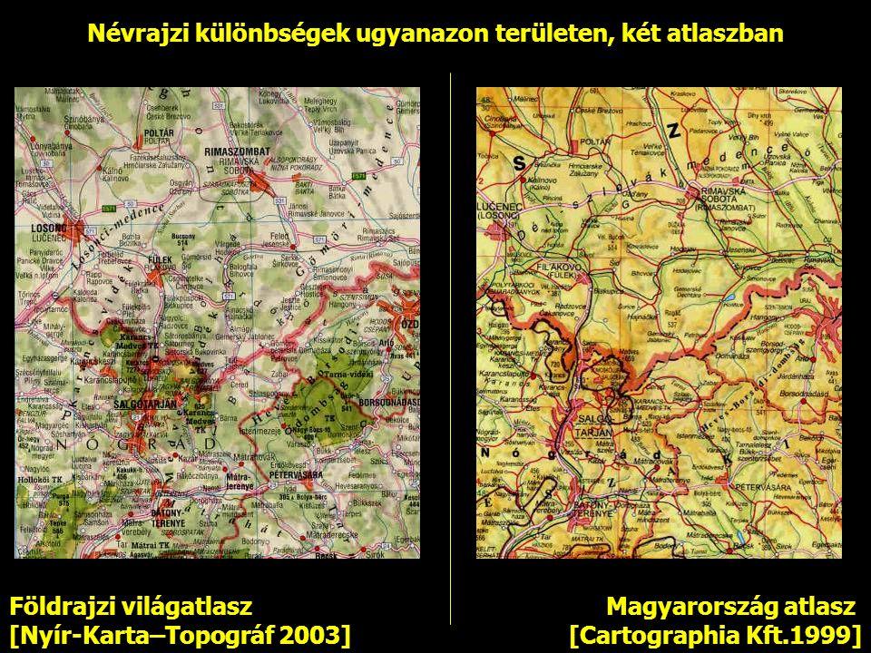 Névrajzi különbségek ugyanazon területen, két atlaszban