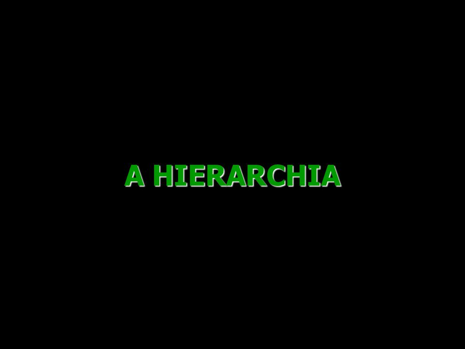 A HIERARCHIA