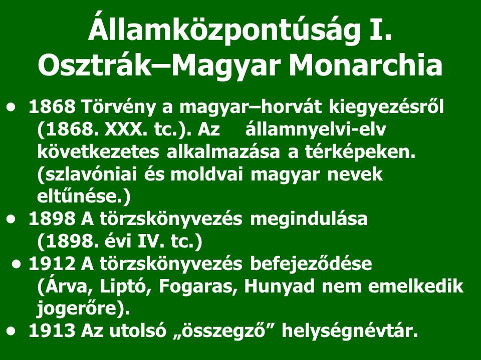Államközpontúság I. Osztrák–Magyar Monarchia
