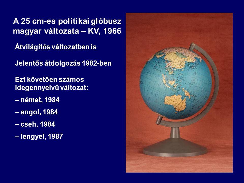 A 25 cm-es politikai glóbusz magyar változata – KV, 1966